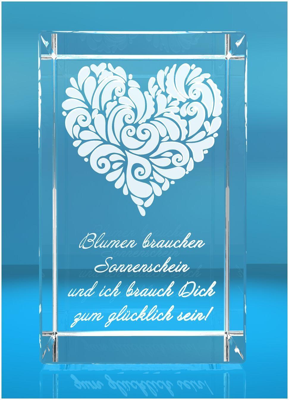 3D Glasquader   verziertes Herz   Blumen brauchen Sonnenschein und ich brauch Dich zum glücklich sein!
