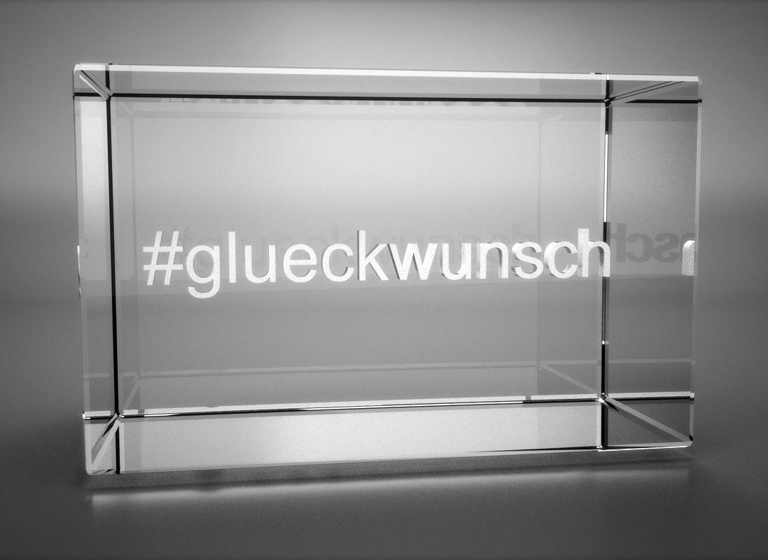 3D Glasquader   Motiv Hashtag   #glueckwunsch